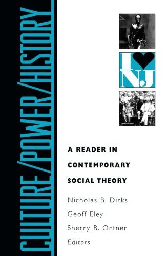 Culture / Power / History: A Reader in Contemporary Social Theory Linda Alcoff