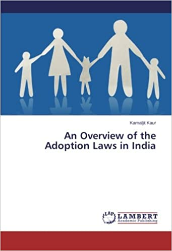 An Overview of the Adoption Laws in India