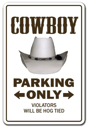 [Cowboy Novelty Sign | Indoor/Outdoor | Funny Home Décor for Garages, Living Rooms, Bedroom, Offices | SignMission Farm Western Gift Horses Gag Funny Rodeo Sign Wall Plaque Decoration] (Rodeo Decorations)