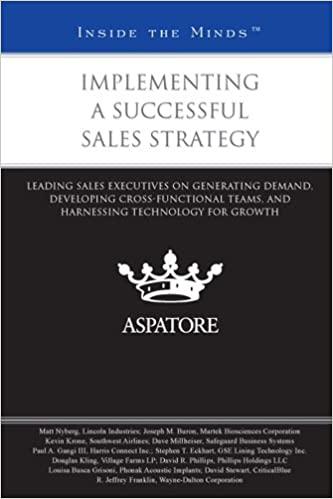 Implementing a Successful Sales Strategy: Leading Sales Executives