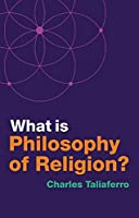 What is Philosophy of Religion? Front Cover