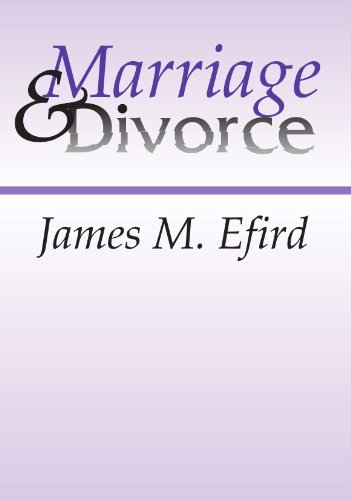 Marriage and Divorce: What The Bible Says