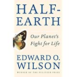 Half-Earth: Our Planets Fight for Life