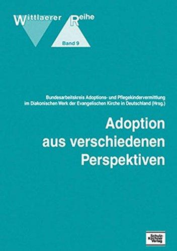 Adoption aus verschiedenen Perspektiven