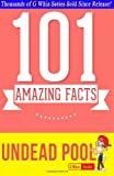 The Undead Pool (Hollows) - 101 Amazing Facts You Didn't Know, G. Whiz, 1499598009
