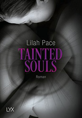 Tainted Souls (Tainted-Reihe, Band 2)