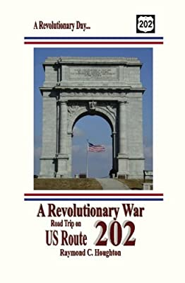 A Revolutionary War Road Trip on US Route 202