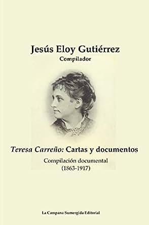 Amazon.com: Teresa Carreño: Cartas y documentos: Compilación ...