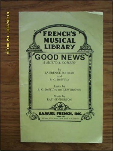 Book Good News: A Musical Comedy