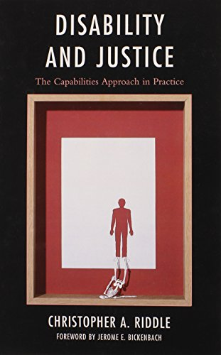 Disability and Justice: The Capabilities Approach in Practice