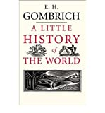 img - for A Little History of the World(Hardback) - 2005 Edition book / textbook / text book