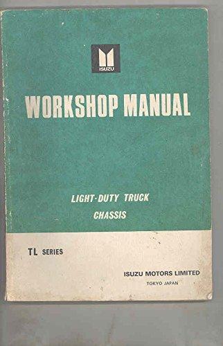 1967 1968 Isuzu Elf TL Series Truck Chassis Workshop Manual (Isuzu Work Truck)