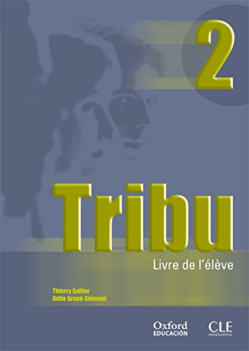 Tribu 2. Livre de l'élève