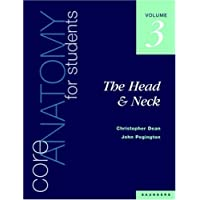 Core Anatomy for Students: Head & Neck v. 3