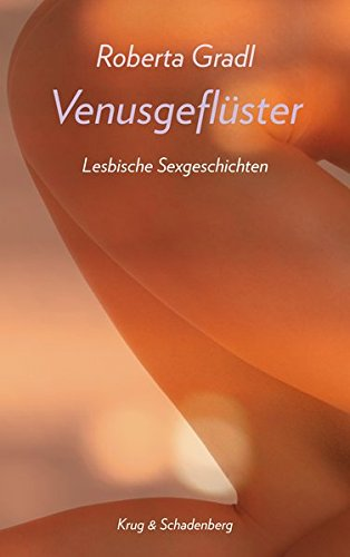 Venusgeflüster / Venusgeflüster: Lesbische Sexgeschichten