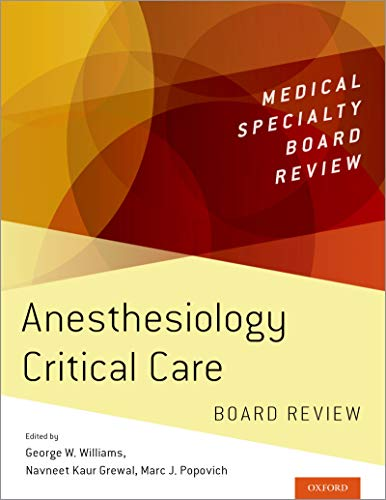 Anesthesiology Critical Care Board Review (Medical Specialty Board Review) - http://medicalbooks.filipinodoctors.org