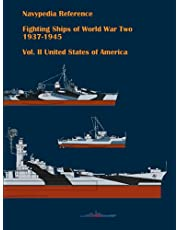 Fighting ships of World War Two 1937 - 1945. Volume II. United States of America (Navypedia reference. Fighting ships of World War Two.)