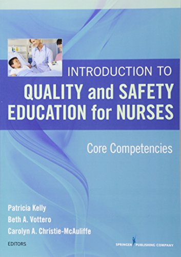 Introduction to Quality and Safety Education for Nurses: Core Competencies by Springer Publishing Company