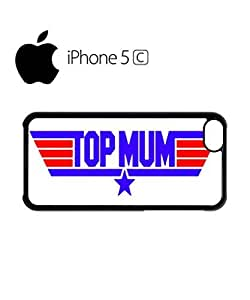 Top Mum Birthday Mobile Cell Phone Case Cover iPhone 5c Black