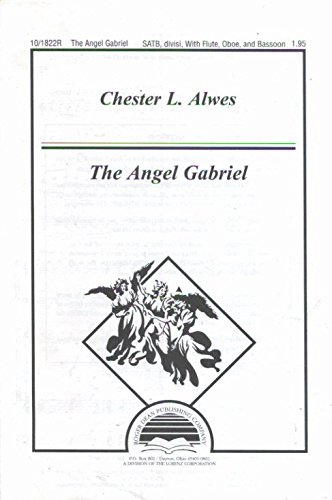 The Angel Gabriel (Sacred Anthem, SATB divisi, Flute, Oboe, Bassoon)