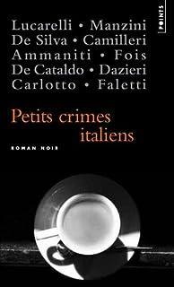 Petits crimes italiens : nouvelles, Ammaniti, Niccolò