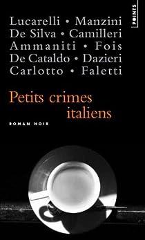 Petits crimes italiens par De Cataldo
