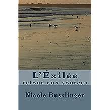 L'Éxilée: Retour aux sources (French Edition)