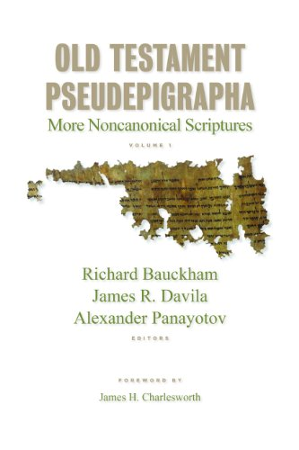 Old Testament Pseudepigrapha: More Noncanonical Scriptures