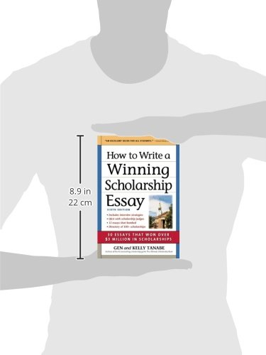 How to Write a Winning Scholarship Essay: 30 Essays That Won Over $3 Million in Scholarships by SuperCollege