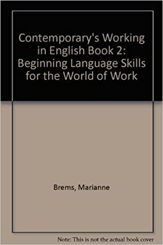 Contemporarys Working in English Book 2 Beginning Language Skills for the World of Work