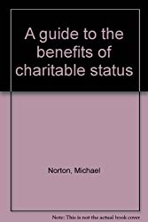 Guide to the Benefits of Charitable Status