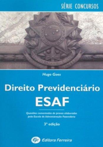 Direito Previdenciario ESAF.  Questoes Comentadas - Série Concursos