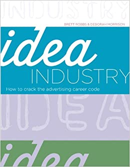 Book Idea Industry: How to Crack the Advertising Career Code