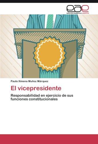 el-vicepresidente-responsabilidad-en-ejercicio-de-sus-funciones-constitucionales