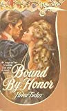 Bound by Honor, Tucker, 0671497812