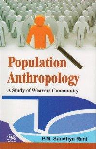 Population Anthropology: A Study of Weavers Community pdf