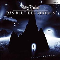 Das Blut der Veronis (Perry Rhodan Sternenozean 6)