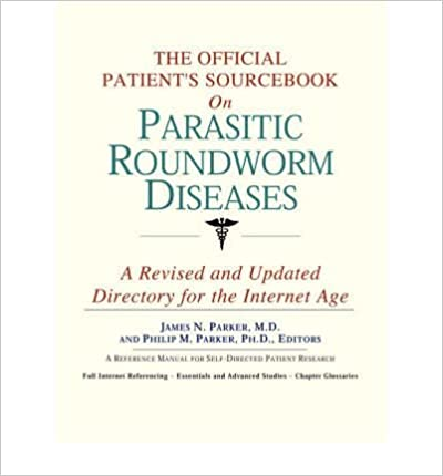 The Official Patient's Sourcebook on Parasitic Roundworm