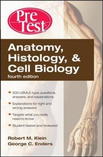 Pdf Medical Books Anatomy, Histology, & Cell Biology: PreTest Self-Assessment & Review, Fourth Edition