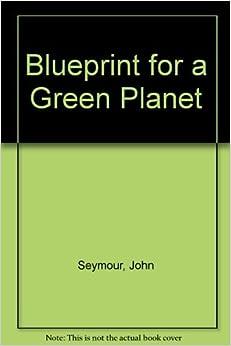 Descargar En Elitetorrent Blueprint For A Green Planet It Epub