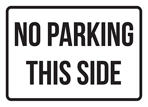 No Parking This Side Business Safety Traffic Signs Black - 7.5x10.5 - Plastic by iCandy Products Inc