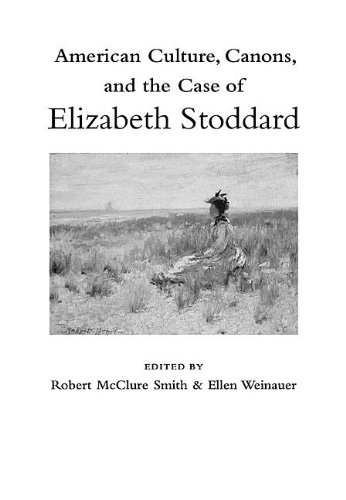 American Culture, Canons, and the Case of Elizabeth Stoddard ebook
