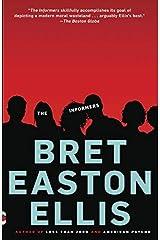 The Informers by Bret Easton Ellis (1995-08-01) Paperback