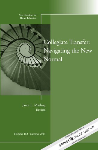 Jb He Single (Collegiate Transfer: Navigating the New Normal: New Directions for Higher Education, Number 162 (J-B HE Single Issue Higher Education))