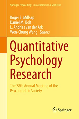 Download Quantitative Psychology Research: The 78th Annual Meeting of the Psychometric Society (Springer Proceedings in Mathematics & Statistics) Pdf