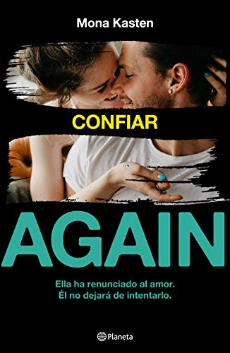 Serie Again. Confiar (Volumen Independiente) por Mona Kasten