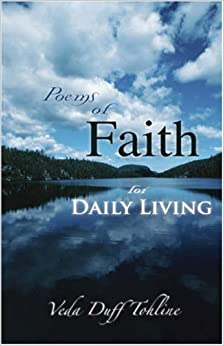 Book Poems of Faith for Daily Living by Veda Duff Tohline (2007-08-09)