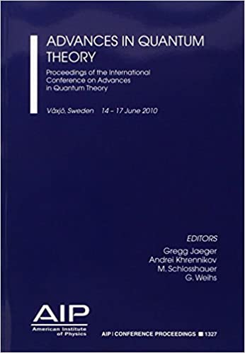 Advances in Quantum Theory: Proceedings of the International