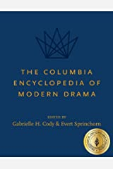 The Columbia Encyclopedia of Modern Drama Hardcover