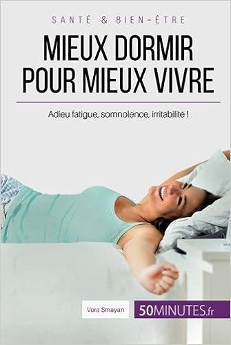 Mieux dormir pour mieux vivre - Vera Smayan